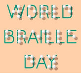 January 4: World Braille Day